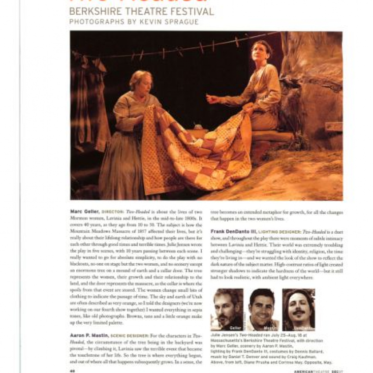 American Theatre Magazine's feature article on my production of TWO-HEADED at the Berkshire Theatre Festival